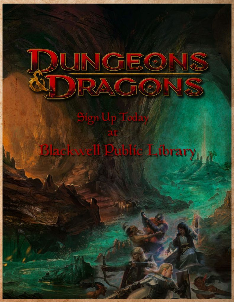 Dungeons & Dragons poster - Sign up today at Blackwell Public Library