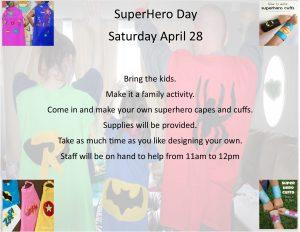 superhero day, saturday april 28, make a cape, most