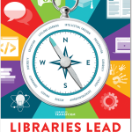 """national library week poster with compass and words """"libraries lead"""""""