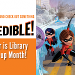 the incredibles september is library card signup month