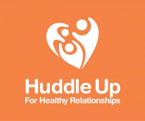 huddle up for healthy relationships banner