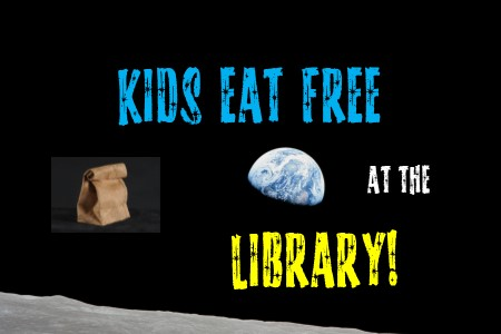 kids eat free at the library with moon and lunch bag
