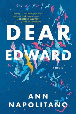 dear edward by ann napolitano book cover