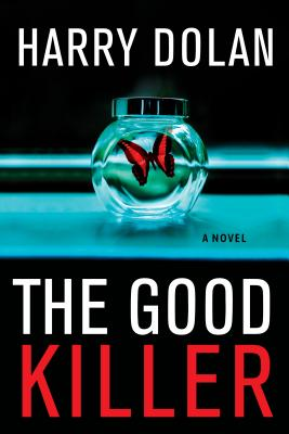 the good killer by harry dolan book cover