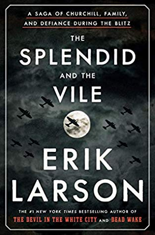 splendid and the vile by erik larson book cover