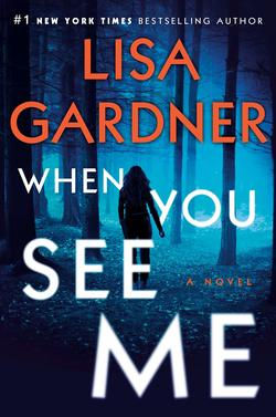 when you see me by lisa gardner book cover