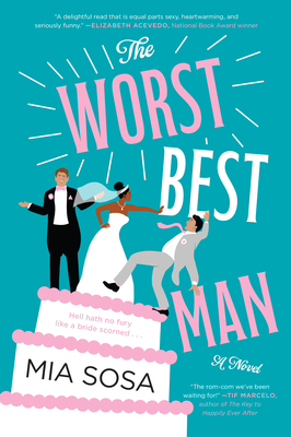 the worst best man by mia sosa book cover