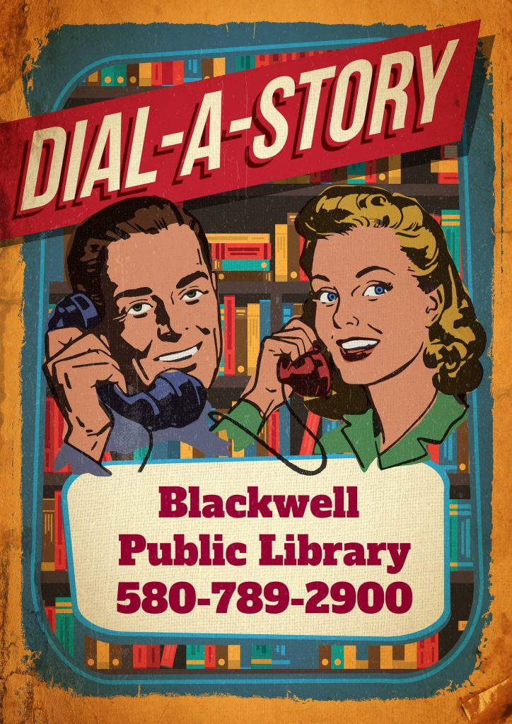 dial a story blackwell public library. 5807892900. Retro drawing of a man and woman talking on the phone with books in the background.