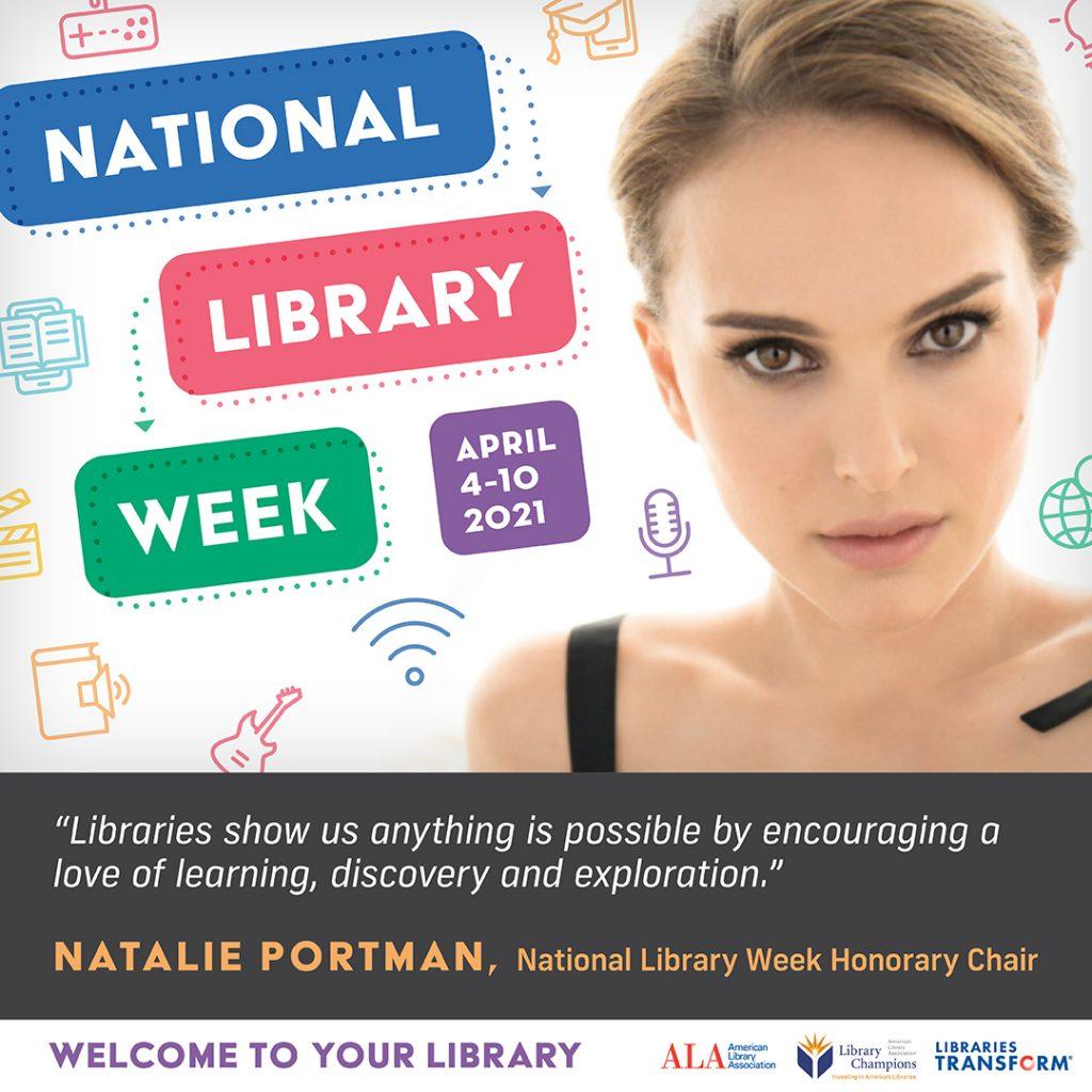 Natalie Portman National Library Week Honorary Chair